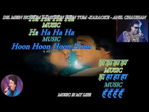 Dil Mein Ho Tum Aankhon Mein Tum - Karaoke With Scrolling Lyrics Eng. & हिंदी