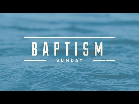 Baptismal Sunday March 12, 2017