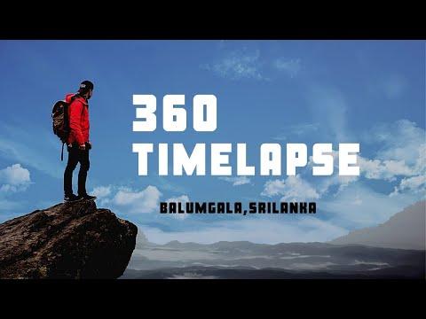 amazing 360 time lapse of sri lanka Balumgala mountain