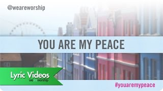 Lou Fellingham - You Are My Peace LYRIC
