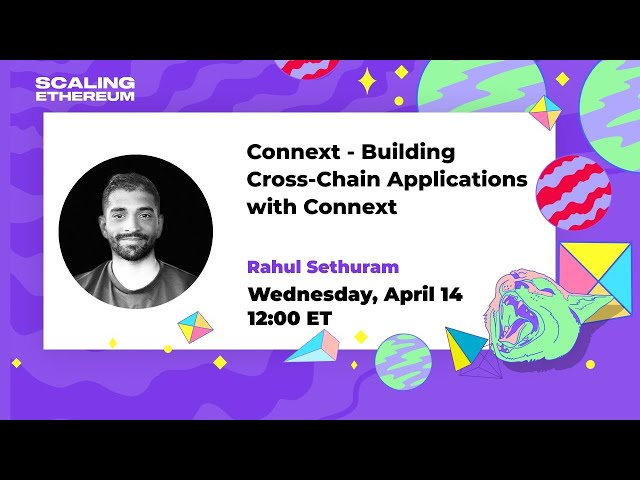 Connext — Building Cross-Chain Applications with Connext