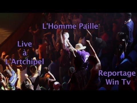 Concert - L'Homme Paille (Martinique) Live à l'Artchipel en Guadeloupe