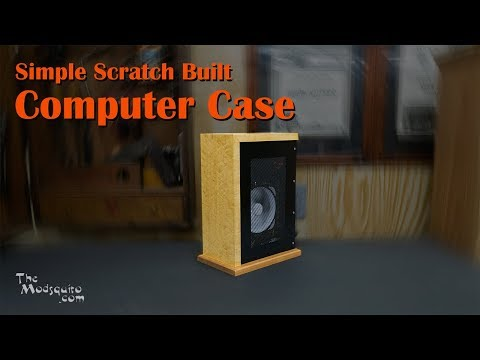 Computer Case - How to Make a Simple Wooden Scratch Build