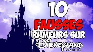 10 fausses rumeurs sur Disneyland Paris