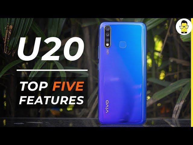 vivo U20: 5 features that make it worth its price