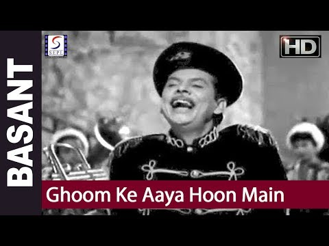 Ghoom Ke Aaya Hoon Main - Mohammed Rafi, Asha - Basant - Mumtaz Shanti, Ulhas