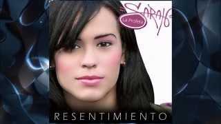 Sarah la Profeta -Resentimiento 2014