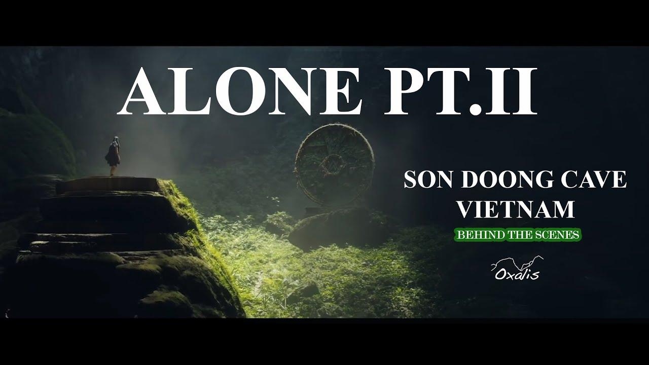 Alan Walker & Ava Max – Alone Pt. II – Filming inside world's largest cave-Son Doong, Vietnam (BTS)