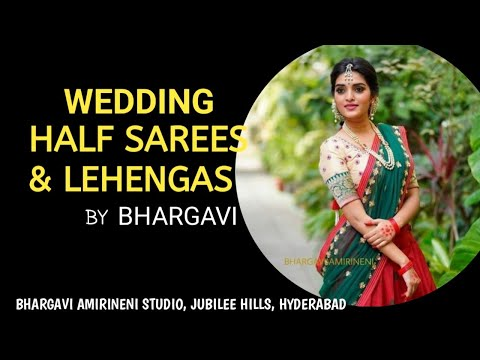 Wedding Collections in South Indian Style, Designer Half Sarees & Lehengas By Bhargavi Amirineni