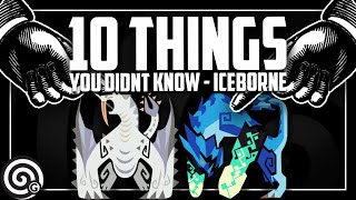 10 More Things You Didnt Know (PC Launch Edition) | MHW Iceborne