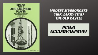 Modest Mussorgsky (arr. Teal) – The Old Castle (Piano Accompaniment)