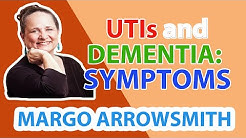Urinary Tract Infections and Dementia Symptoms