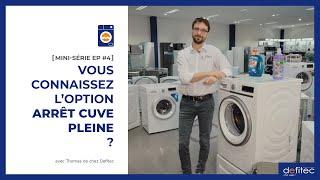 Lave-linge - Mode d'emploi | MINI-SÉRIE EP#4 : L'arrêt cuve pleine