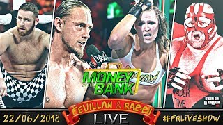 [FRLive] Money in The Bank ⊕ Big Cass Viré ⊕ RIP Vader ⊕ Ronda Rousey