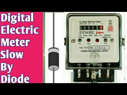 Digital Electric Meter Slow Kerne Ka Tareeka By Using Diode Electric Meter Slow Down Youtube