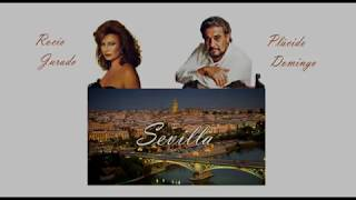 Sevilla - Rocío Jurado & Plácido Domingo