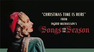 Ingrid Michaelson - Christmas Time Is Here