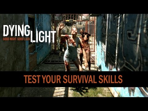 "DYING LIGHT - ""Test Your Survival Skills"" Interactive Video"