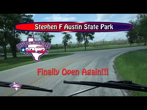 Stephen F Austin State Park Reopens! | RV Texas