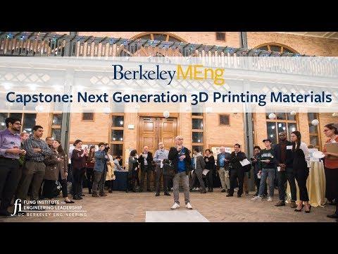 Berkeley MEng '17-'18: Next Generation 3D Printing Materials