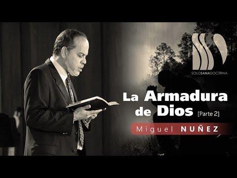 La Armadura de Dios 2 Miguel Núñez