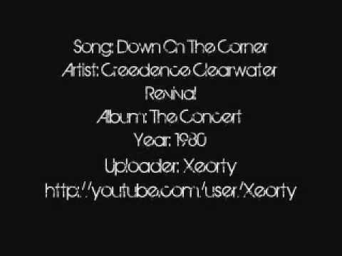 Creedence Clearwater Revival - Down On The Corner ~ Lyrics