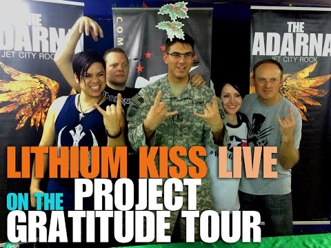 004 - Lithium Kiss - Project Gratitude Tour 2015