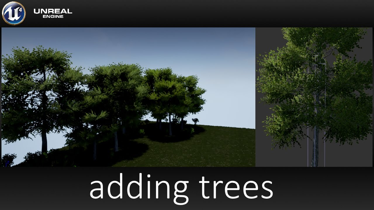 Unreal Engine 4 - How to Add Trees - Part 41