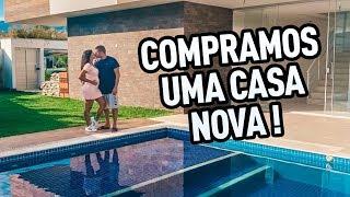 COMPRAMOS UMA CASA NOVA! (VEJA ATÉ O FINAL)