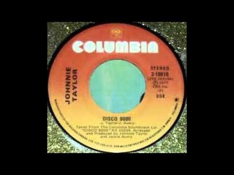 Johnnie Taylor - Disco 9000 - YouTube