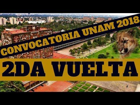 CONVOCATORIA UNAM 2018 | SEGUNDA VUELTA