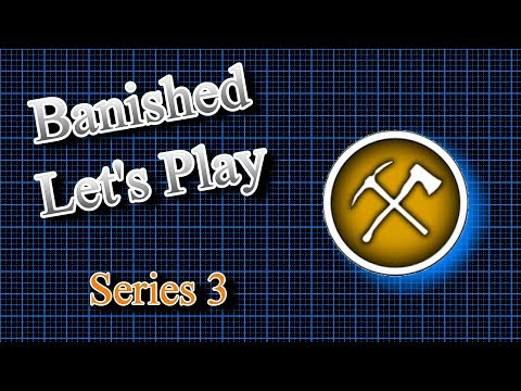 Banished Let's Paly S3 E8 - Population Explosion