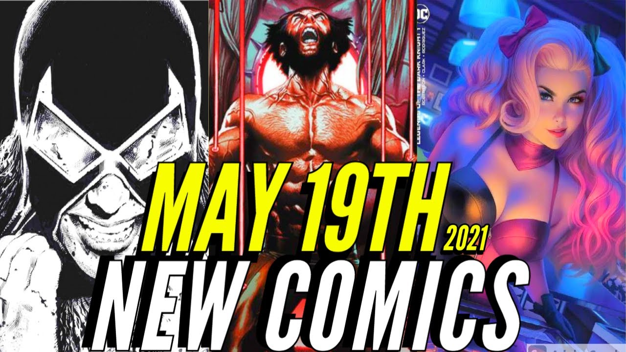 NEW COMIC BOOKS RELEASING MAY 19TH 2021 MARVEL COMICS & DC COMICS PREVIEWS COMING OUT THIS WEEK