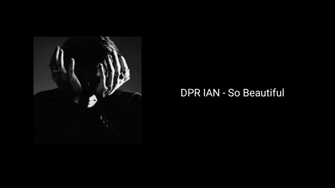 DPR IAN   So Beautiful Lyrics