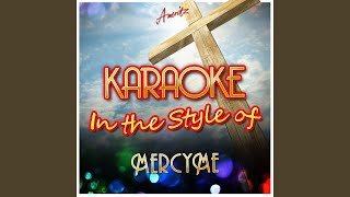 Here With Me (In the Style of Mercyme) (Karaoke Version)