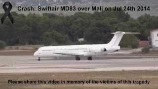 swiftair air algerie ec ltv md83 crashed over mali on jul 24th 2014 live atc full hd