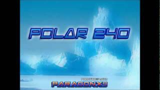 Repeat youtube video ParagonX9 - Polar 240