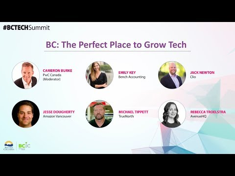 BC: The Perfect Place to Grow Tech | #BCTECH Summit 2018