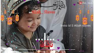 ya-rabbal-ala-min-allahu-allah-allah-slaves-what-s-app-status