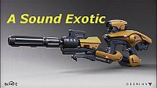 [DESTINY GUN SONG] A Sound Exotic - Download in Description