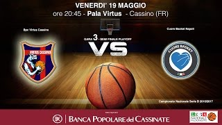 bpc virtus cassino vs cuore napoli semi finale playoff gara 3 2017