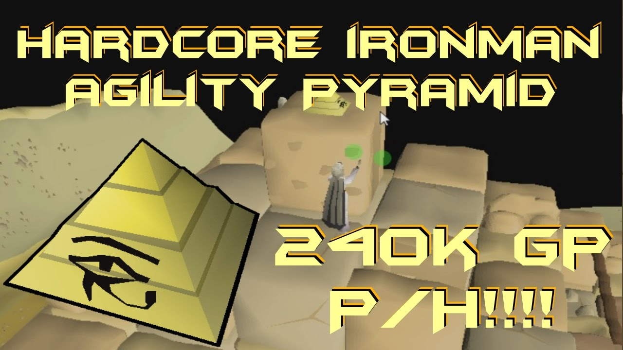 FAST + EASY Hardcore Ironman Money Making Guide!! Agility Pyramid Method -  Up to 240k Per Hour!