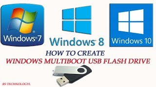 How To Make Bootable Windows XP, 7 & 8.1/10 all in one flash drive-100% Success