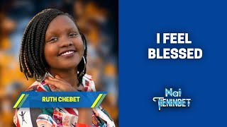 I Feel Blessed - Ruth Chebet