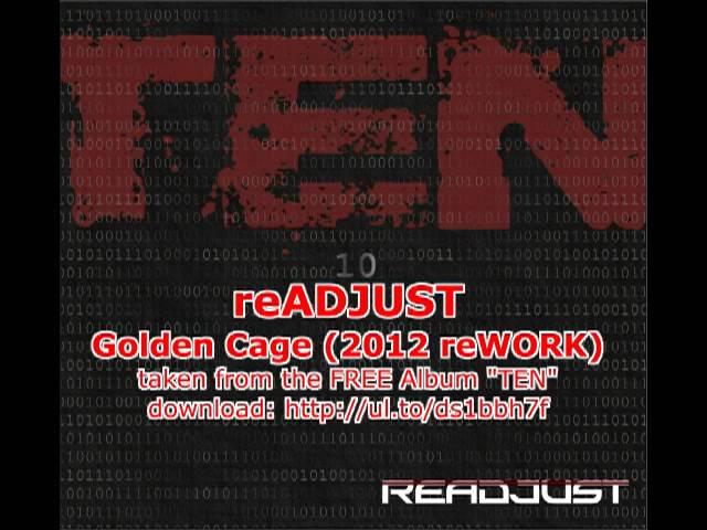 reADJUST - Golden Cage (2012 reWORK)