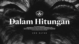 .Feast - Dalam Hitungan (Official Lyric Video)
