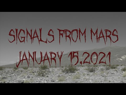 Signals From Mars Presented By Mars Attacks Podcast - January 15, 2021