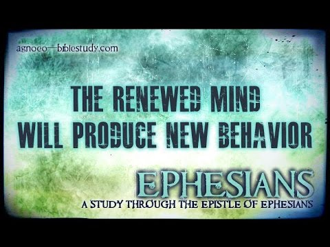 #18 The Renewed Mind Will Produce New Behavior