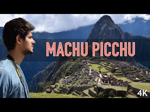 Machu Picchu 2017, Peru | Travel Wonders of World by Dhruv Rathee