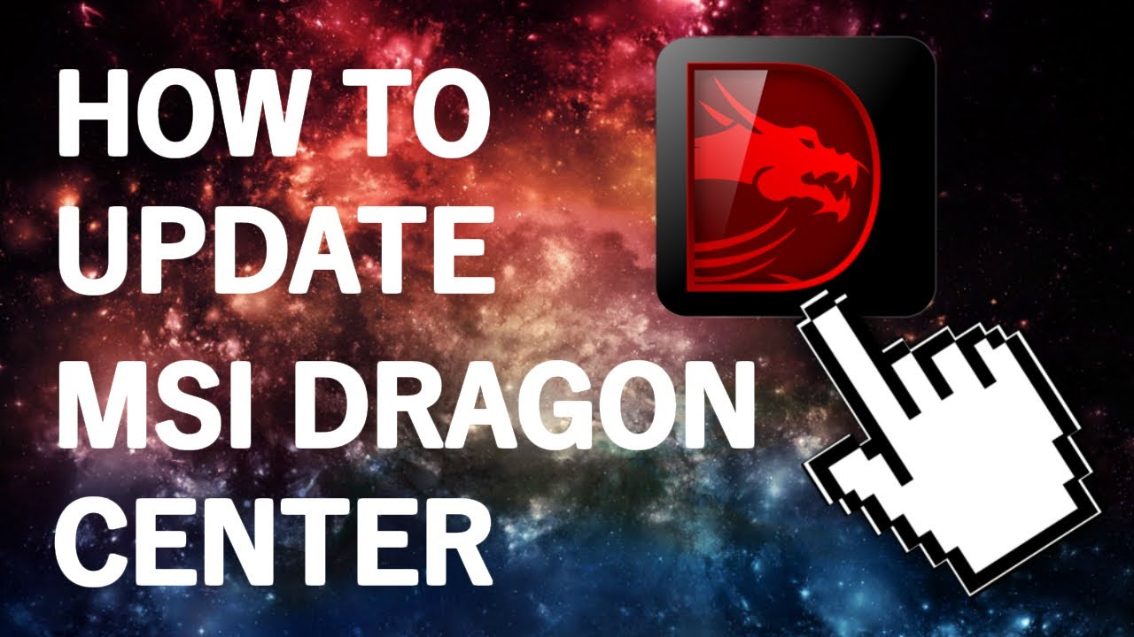 How to update MSI Dragon Center correctly to the latest version